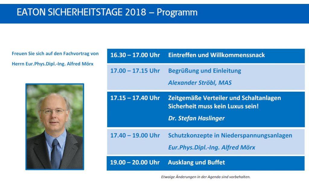 Herr Eur. Phys.Dipl.-Ing. Alfred Mörx, der Experte für elektronische Sicherheit, rundet das Programm der Eaton Sicherheitstage 2018 ab.